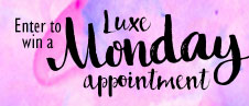 Luxe Monday